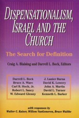 Dispensationalism, Israel and the Church, The Search for Definition