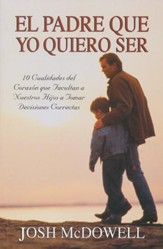 El Padre Que Yo Quiero Ser  (The Father Connection)