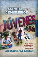 Manual para Consejeros de Jóvenes  (Josh McDowell's Handbook on Counseling Youth)