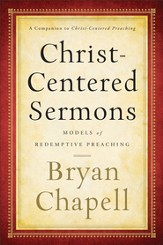 Christ-Centered Sermons: Models of Redemptive Preaching - eBook