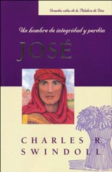 José: Un Hombre de Integridad y Perdón  (Joshua: A Man of Integrity and Forgiveness)