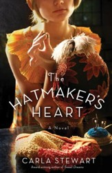The Hatmaker's Heart: A Novel - eBook