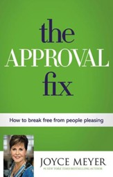 The Approval Fix: How to Break Free from People Pleasing - eBook
