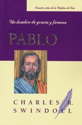 Pablo: Un Hombre de Gracia y Firmeza  (Paul: A Man of Grace and Grit) - Slightly Imperfect