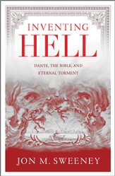 Inventing Hell: Dante, the Bible and Eternal Torment - eBook