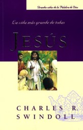 Jesús: La Vida más Grande de Todas  (Jesus: The Greatest Life of All)