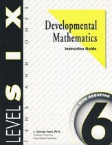 Developmental Math, Level 6,  Educator's Guide