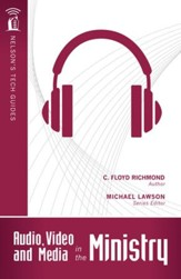 Audio, Video, and Media in the Ministry - eBook