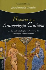 Historia de la Antropología Cristiana  (History of Christian Anthropology)