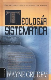 Teolog�a Sistem�tica  (Systematic Theology)