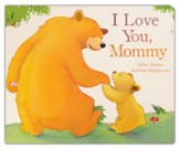 I Love You Mommy Boardbook