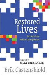 Restored Lives: Recovery from divorce and separation - eBook