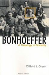 Bonhoeffer: A Theology of Sociality,  Revised Edition