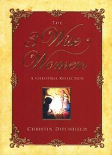 The 3 Wise Women: A Christmas Reflection