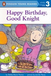 Happy Birthday, Good Knight