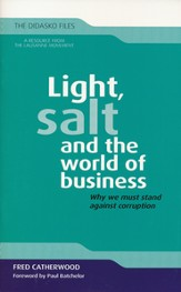 Light, Salt, and the World of Business: Why We Must Stand Against Corruption