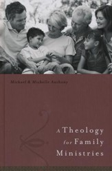 A Theology for Family Ministries