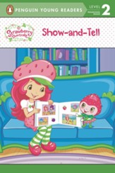 Strawberry Shortcake: Show-and-Tell