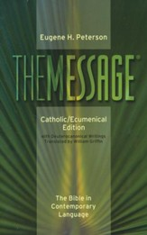 The Message: Catholic/Ecumenical Edition, Softcover
