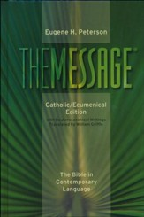 The Message: Catholic/Ecumenical Edition, Hardcover