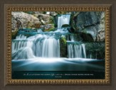 The Lord Will Guide You Always, Isaiah 58:11, Waterfall, Framed Art
