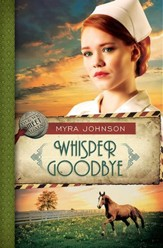 Whisper Goodbye, Until We Meet Again Series #2 -eBook