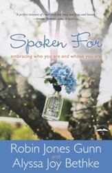 Spoken For: Embracing Who You Are and Whose You Are - eBook