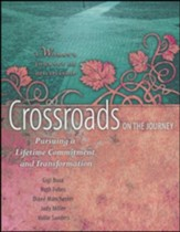 Crossroads on the Journey: Pursuing a Lifetime Commitment and Transformation #2
