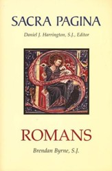 Romans: Sacra Pagina [SP] (Hardcover)