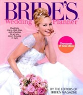 Bride's Wedding Planner: The Perfect Guide to the Perfect Wedding, Revised