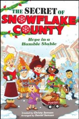 The Secret of Snowflake County (Choral Book)  - Slightly Imperfect