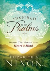 Inspired by the Psalms: Decrees that Renew Your Heart and Mind - eBook