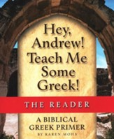 Hey, Andrew! Teach Me Some Greek! Level One Reader