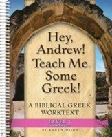 Hey, Andrew! Teach Me Some Greek! Level 5 Workbook