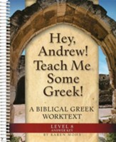 Hey, Andrew! Teach Me Some Greek! Level 8 Full Text Answer Key