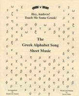 Hey, Andrew! Teach Me Some Greek! Sheet Music for the Greek Alphabet Song
