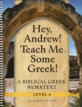 Hey, Andrew! Teach Me Some Greek! Level 4 Short Workbook Set