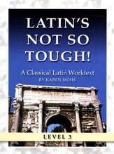 Latin's Not So Tough! Level 3 Workbook