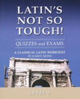 Latin's Not So Tough! Level 5 Quizzes & Exams