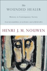 The Wounded Healer: Ministry in Contemporary Society - eBook