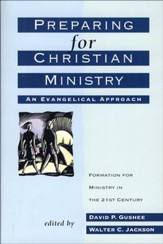 Preparing for Christian Ministry: An Evangelical Approach - eBook