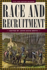 Race and Recruitment: Civil War History Readers, Vol. 2 - eBook