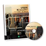 Urban Ministry from Start to Finish--Book and CD-ROM