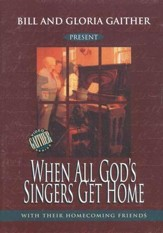 When All God's Singers Get Home DVD