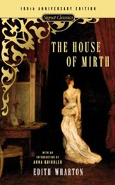 The House of Mirth: 100th Anniversary Edition - eBook