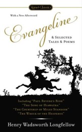 Evangeline and Selected Tales and  Poems - eBook