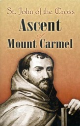 Ascent of Mount Carmel - St. John and the Cross