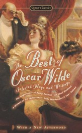 The Best of Oscar Wilde: Selected  Plays and Writings - eBook