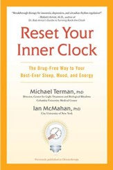 Reset Your Inner Clock: The Drug-Free Way to Your Best-Ever Sleep, Mood, and Energy - eBook