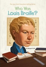 Who Was Louis Braille? - eBook